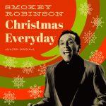 Smokey Robinson - Christmas Everyday